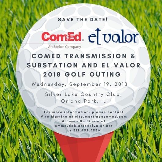 Save the Date   ComEd Transmission & Substation and El Valor Golf Outing 2018