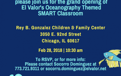 Join us for the Grand Opening of El Valor's Oceanography Themed SMART Classroom!